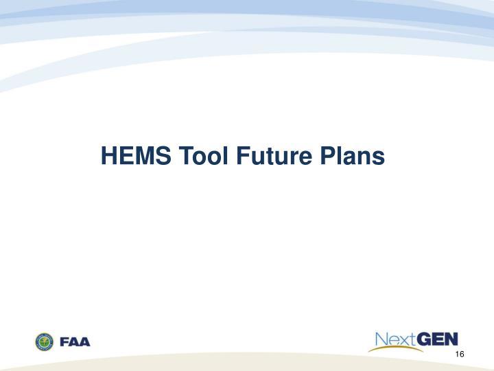 HEMS Tool Future Plans