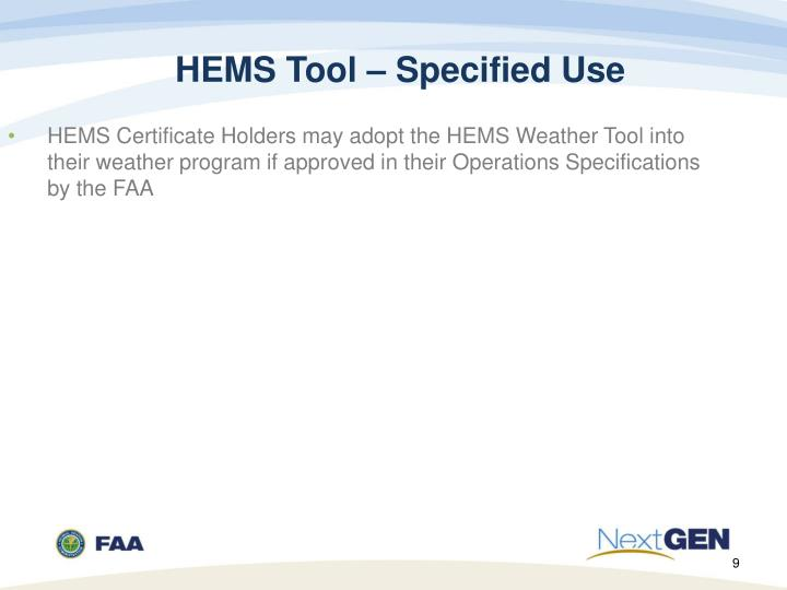 HEMS Tool – Specified Use