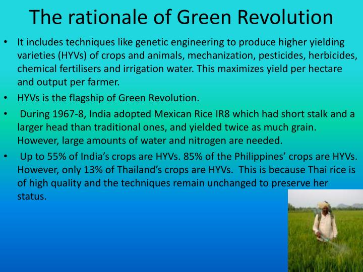 The rationale of Green Revolution