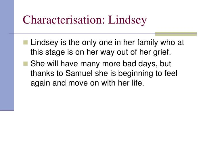 Characterisation: Lindsey