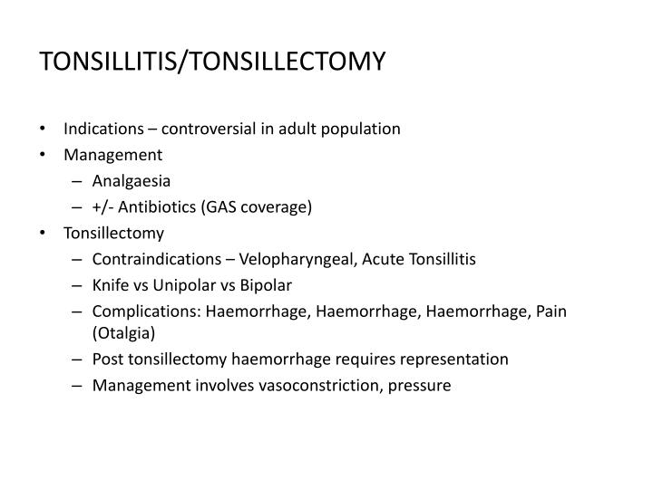 TONSILLITIS/TONSILLECTOMY