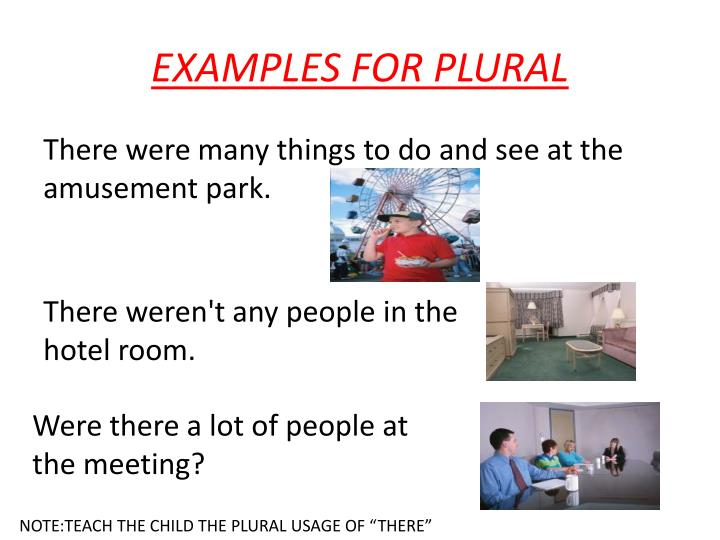 EXAMPLES FOR PLURAL