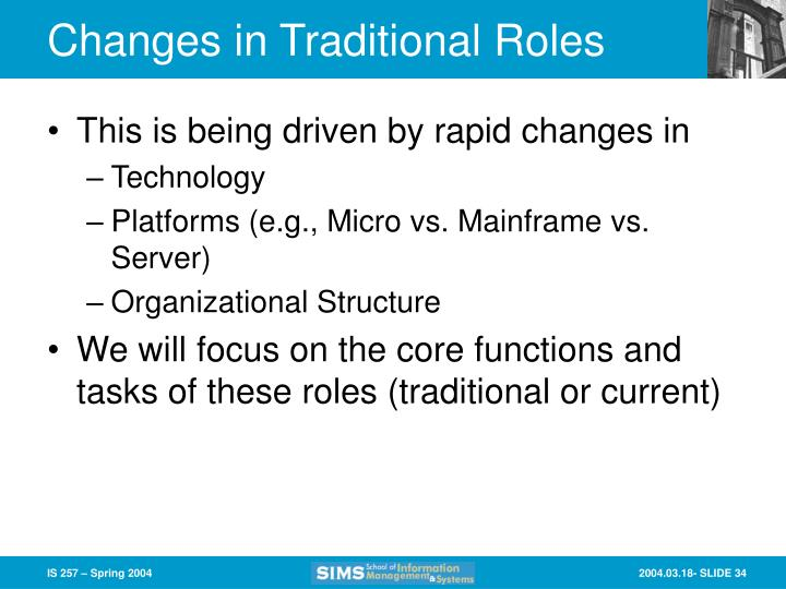 Changes in Traditional Roles