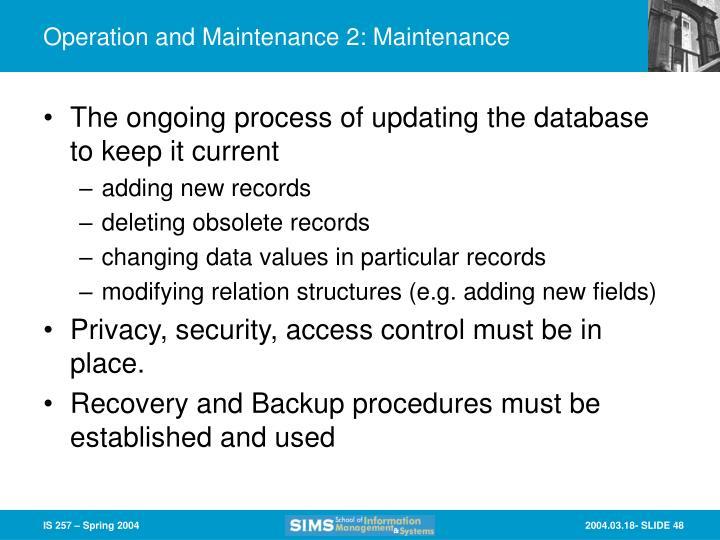 Operation and Maintenance 2: Maintenance