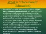 what is place based education5