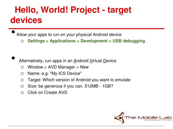Hello, World! Project - target devices