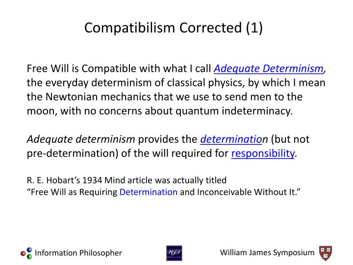 Free Will is Compatible with what I call