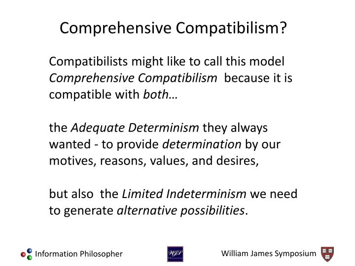 Compatibilists might like to call this model
