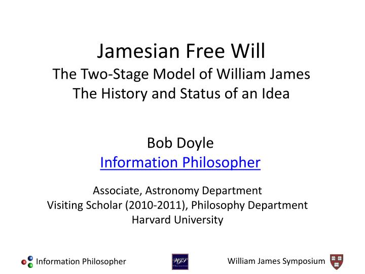 Jamesian free will the two stage model of william james the history and status of an idea