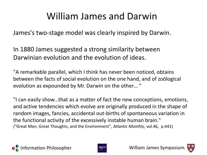 James's two-stage model was clearly inspired by Darwin.