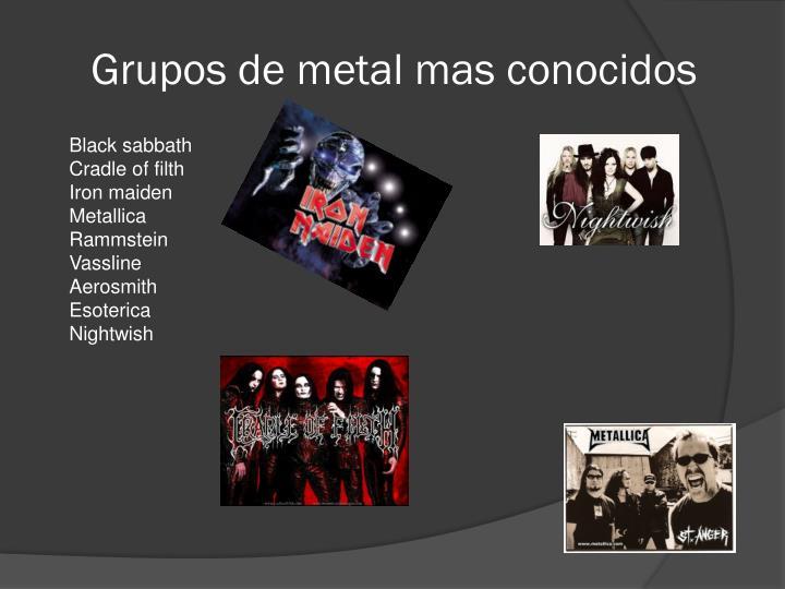 Grupos de metal mas conocidos