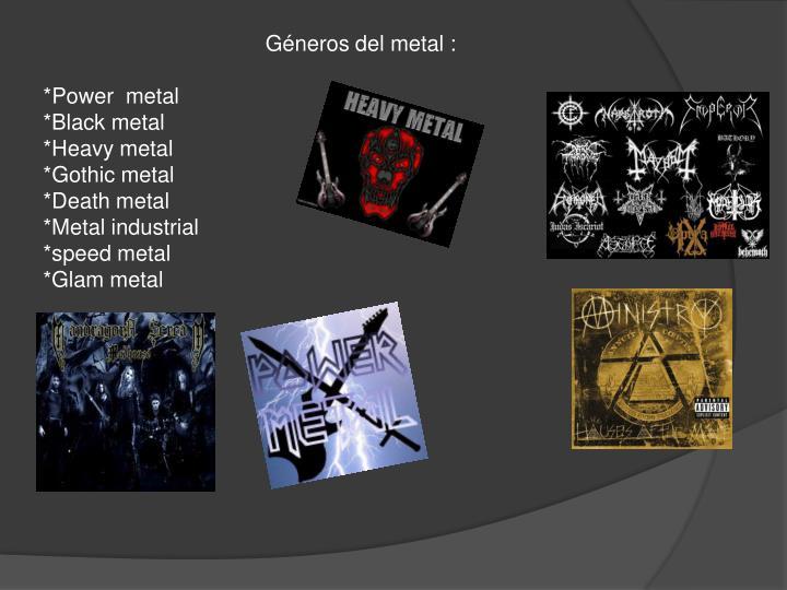 Géneros del metal :