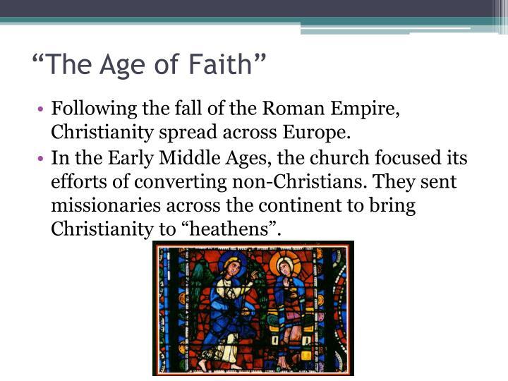 """""""The Age of Faith"""""""