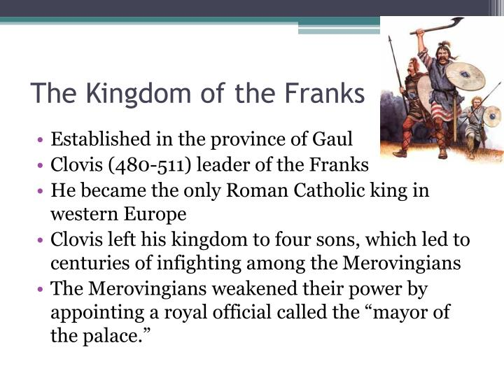 The Kingdom of the Franks