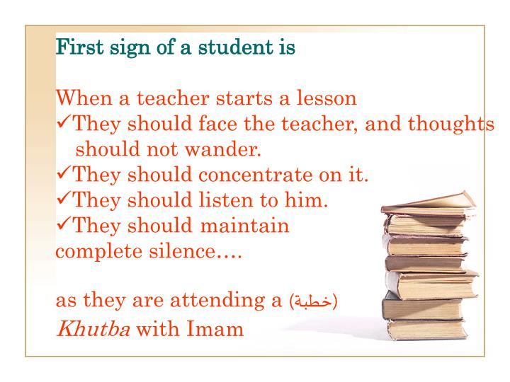 First sign of a student is
