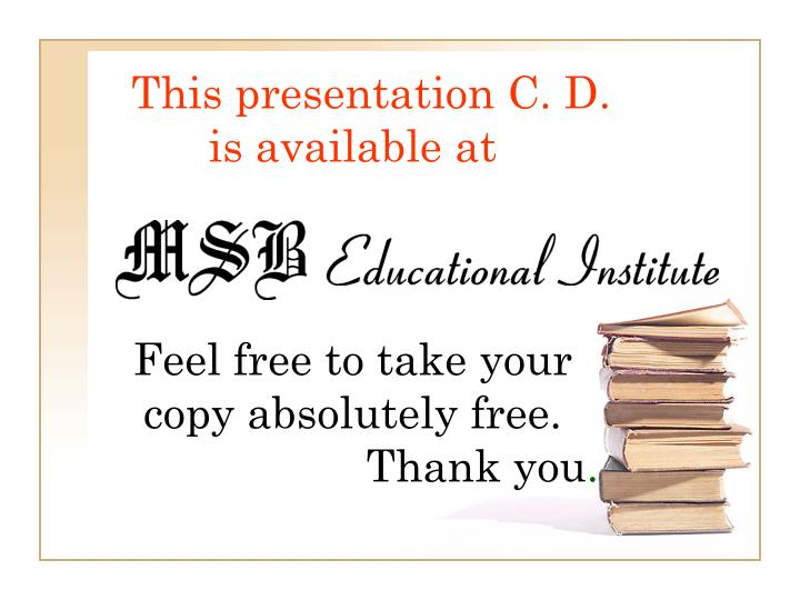 This presentation C. D. is available at