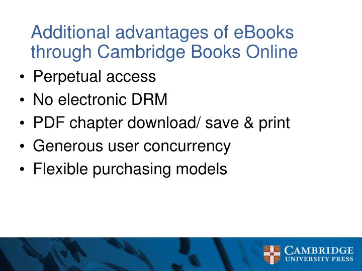 Additional advantages of eBooks through Cambridge Books Online
