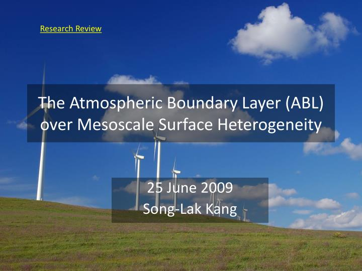 The atmospheric boundary layer abl over mesoscale surface heterogeneity