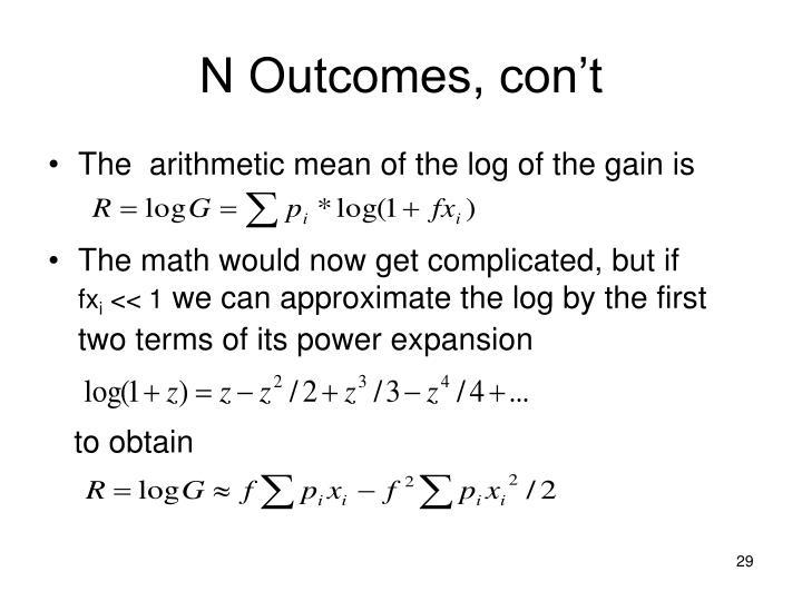 N Outcomes, con't