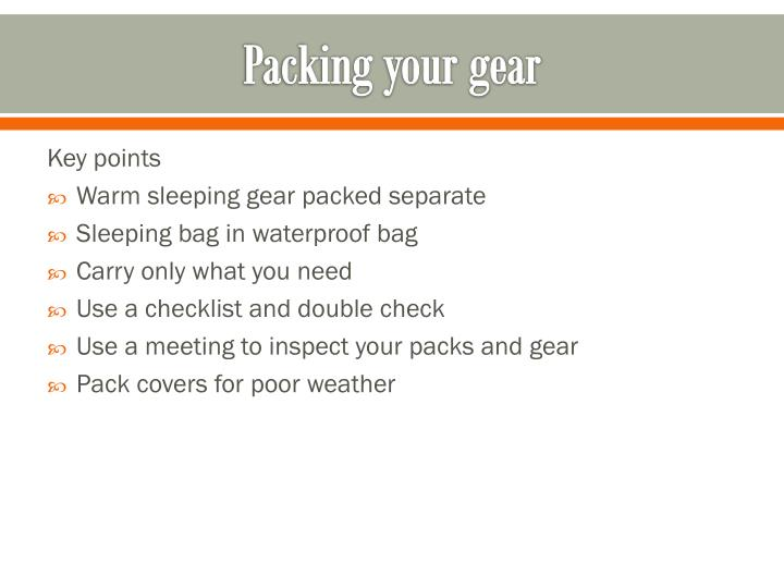 Packing your gear