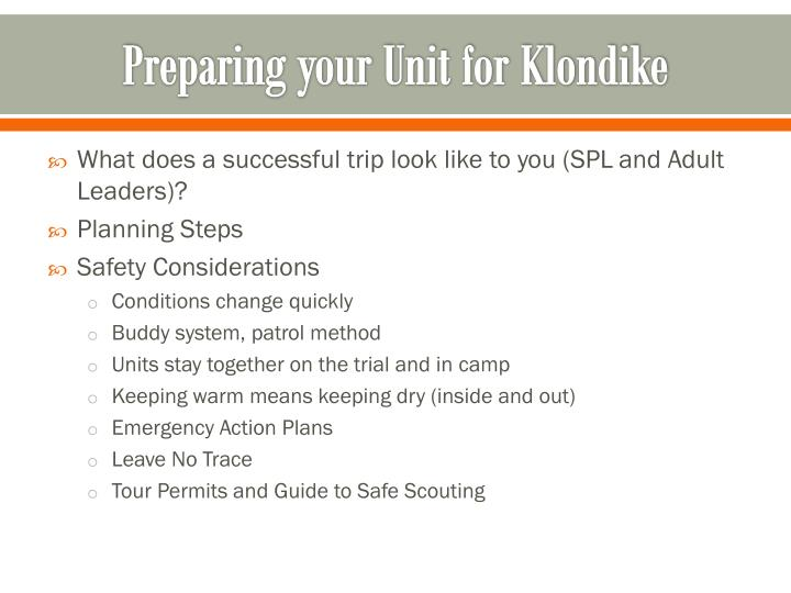 Preparing your Unit for Klondike