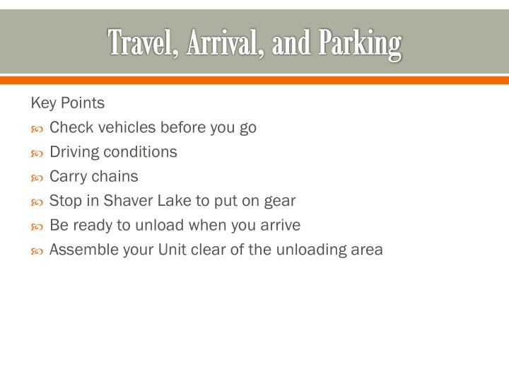 Travel, Arrival, and Parking