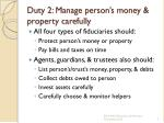 duty 2 manage person s money property carefully
