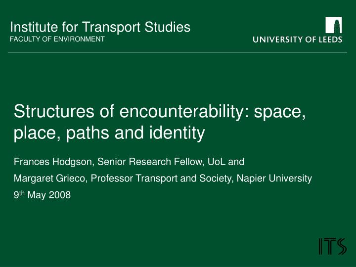 structures of encounterability space place paths and identity