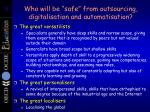 who will be safe from outsourcing digitalisation and automatisation1