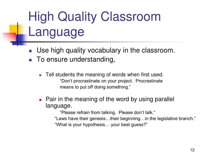 High Quality Classroom Language