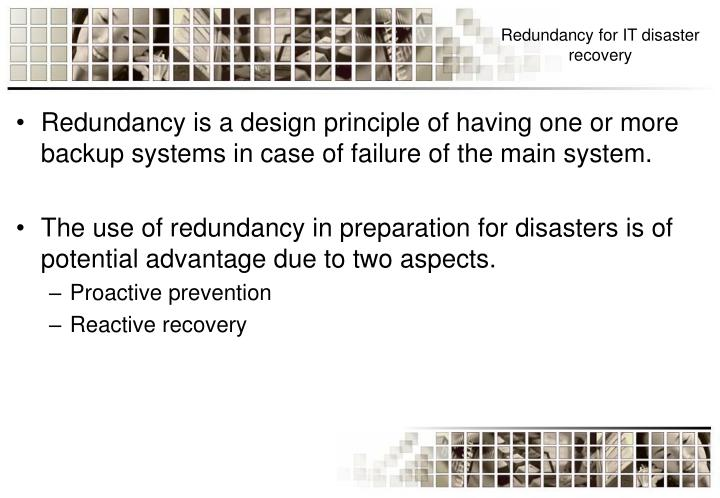 Redundancy for IT disaster recovery