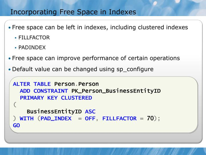 Incorporating Free Space in Indexes