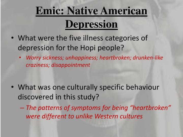 Emic: Native American Depression
