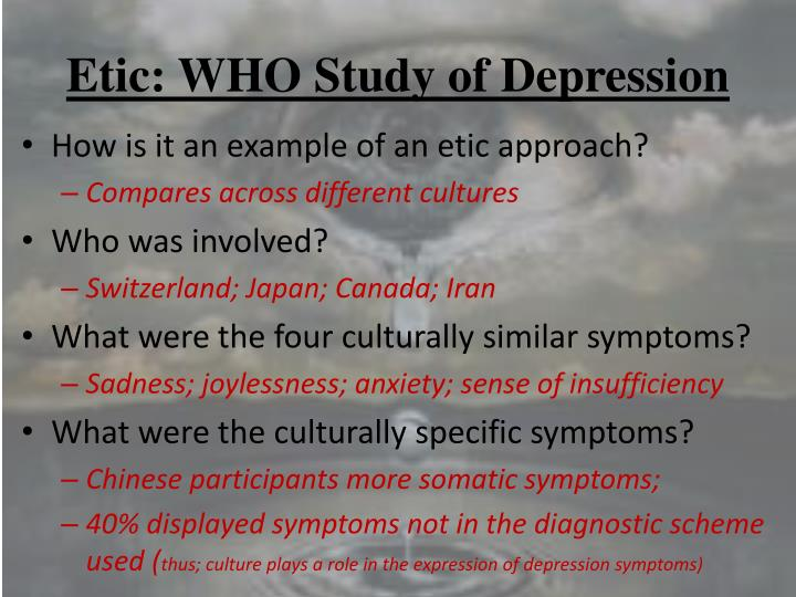 Etic: WHO Study of Depression