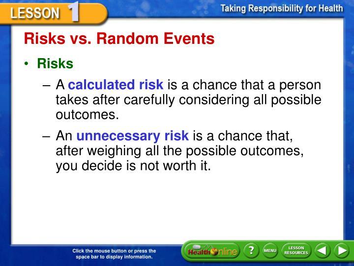 Risks vs. Random