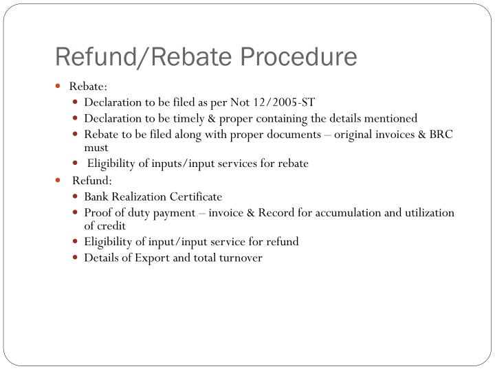 Refund/Rebate Procedure