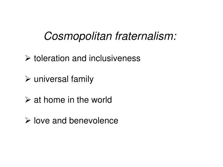 Cosmopolitan fraternalism: