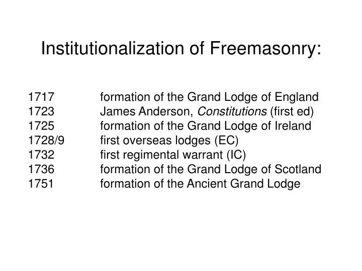 Institutionalization of Freemasonry: