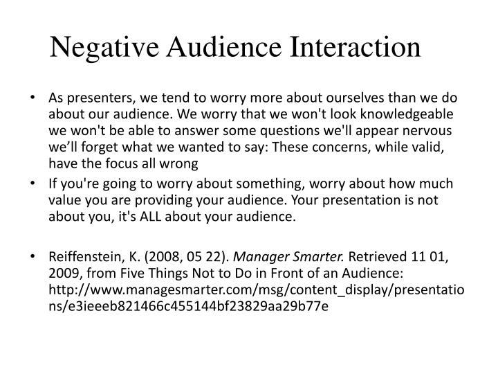 Negative Audience Interaction