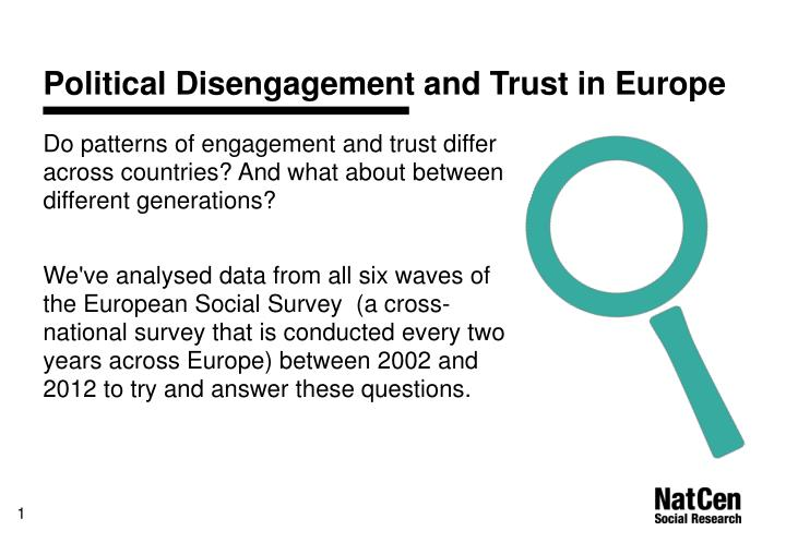Political disengagement and trust in europe1