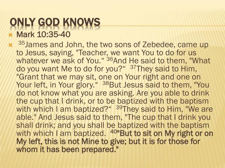 Mark 10:35-40