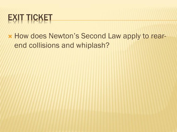 How does Newton's Second Law apply to rear-end collisions and whiplash?