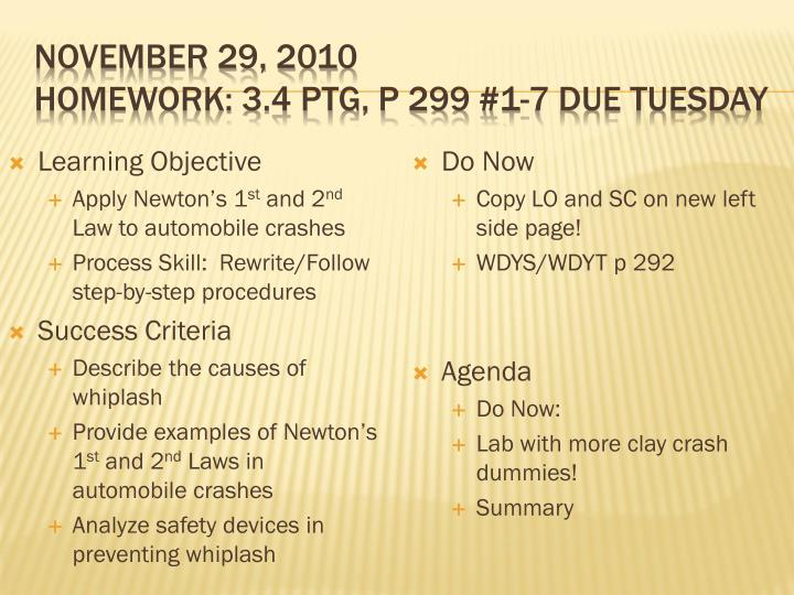 November 29 2010 homework 3 4 ptg p 299 1 7 due tuesday