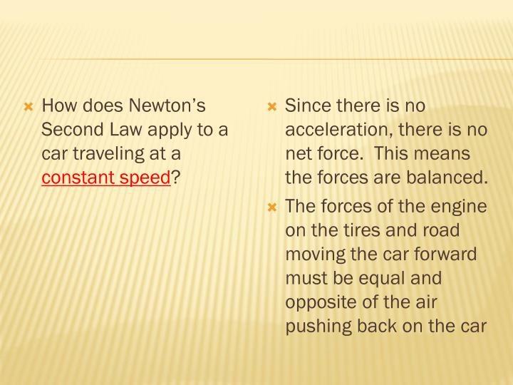 How does Newton's Second Law apply to a car traveling at a