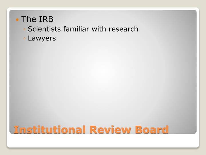 The IRB