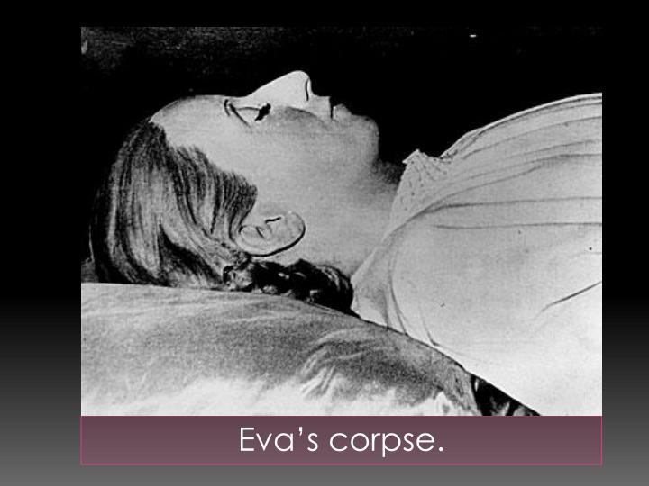 Eva's corpse.