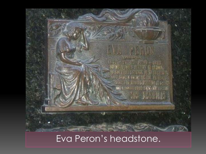 Eva Peron's headstone.