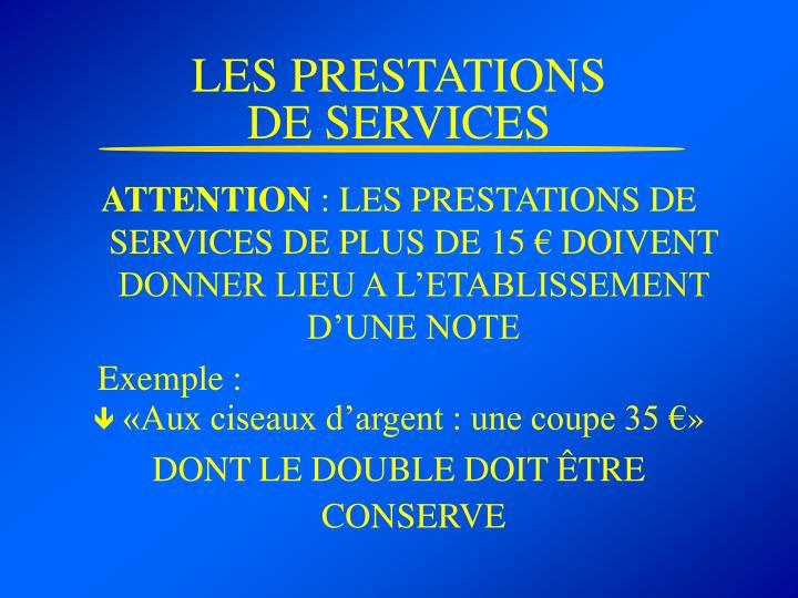 LES PRESTATIONS