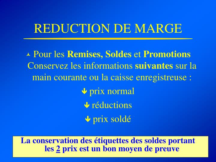 REDUCTION DE MARGE