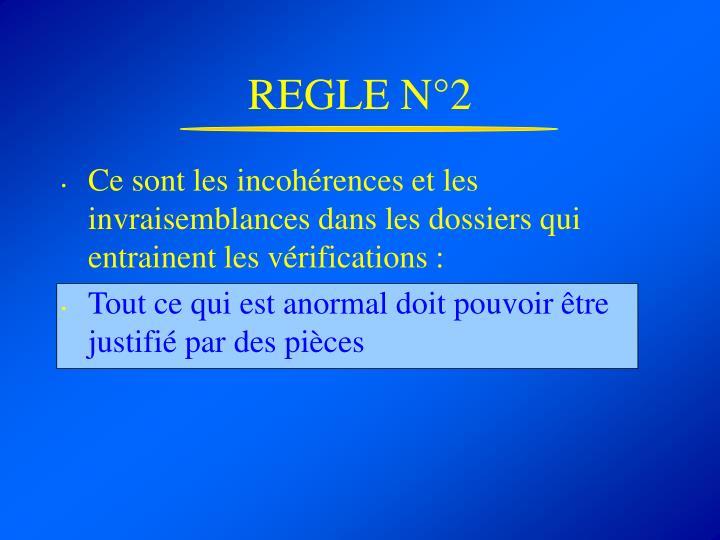 REGLE N°2